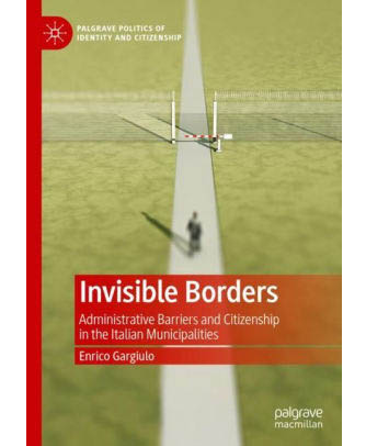 Invisible Borders: Administrative Barriers and Citizenship in Italian Municipalities