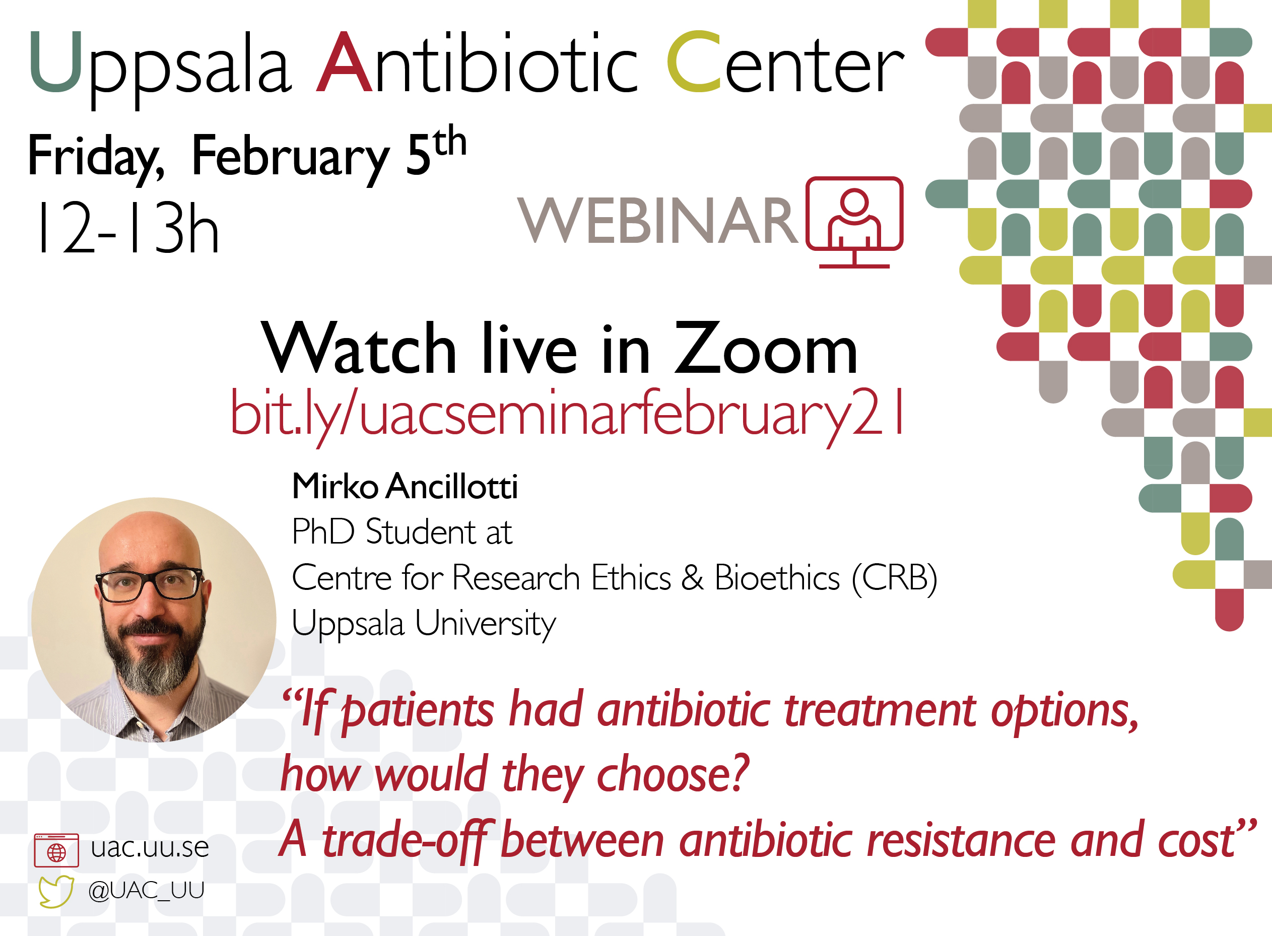 "UAC Seminar: ""If patients had antibiotic treatment options, how would they choose? A trade-off between antibiotic resistance and cost"""
