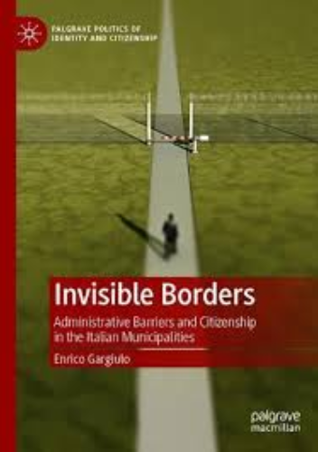 Book Launch: Enrico Gargiulo: Invisible Borders  – Administrative Barriers and Citizenship in Italian Municipalities
